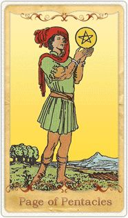 Present position - Page of Pentacles indicates a coming to certain terms about the real world. This is a good place for the card to land because in reference to your current state of affairs, you will be blessed with a calm and rational approach to all pressing problems....