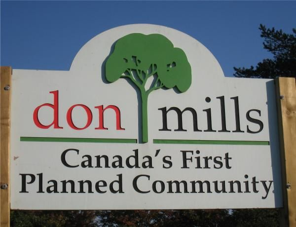 DON MILLS - CANANDA'S FIRST PLANNED COMMUNTY