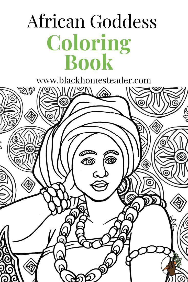 African Goddess Coloring Book Black Girl Magic Black