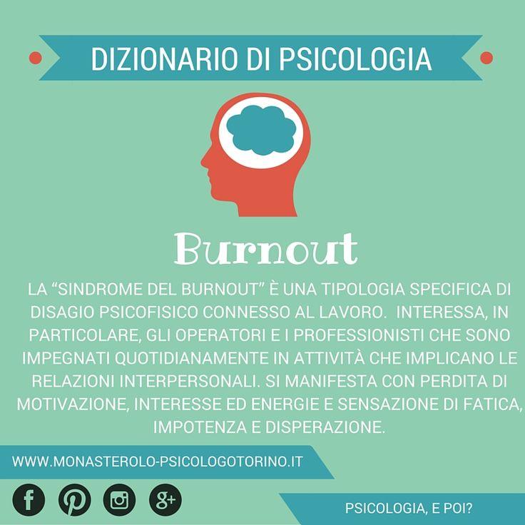 Dizionario di #Psicologia: #Burnout