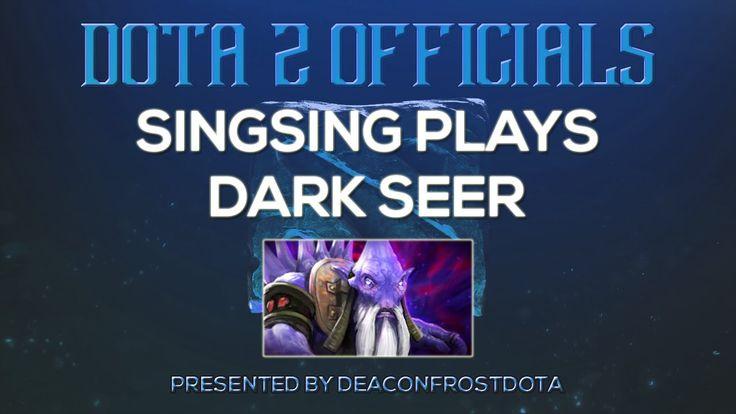 Dota 2 Officials SingSing Plays Dark Seer [1847714664]