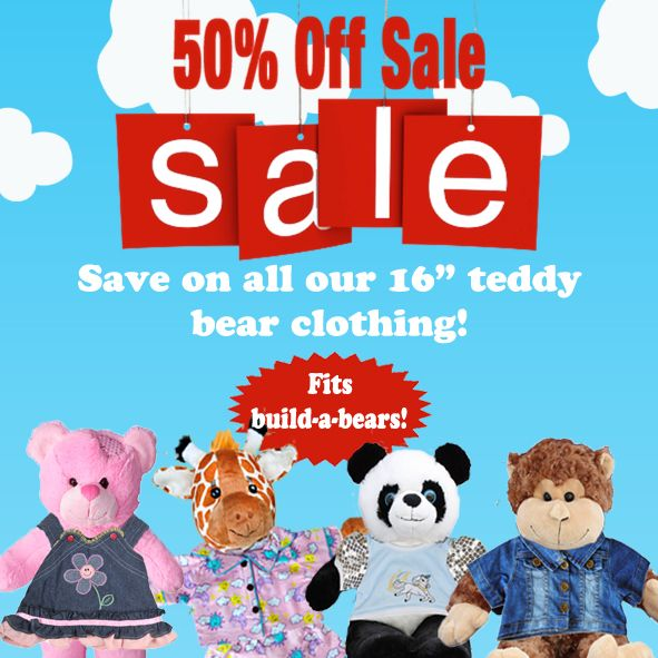 Spring Clear Out Sale! Save 50% on our adorable teddy bear clothing!  While quantities last! www.teddybearloft.com