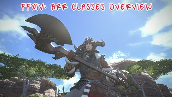 ffxiv arr class overview