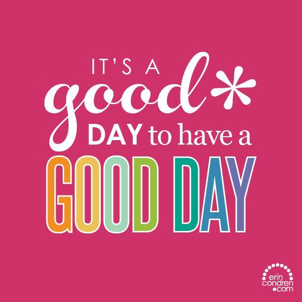 Now go make it a great one! #ECQuotes #quotes #ErinCondren