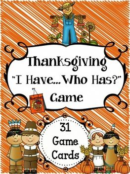 Thanksgiving I Have, Who Has Game...I love these and so do my students. This one is FREE!