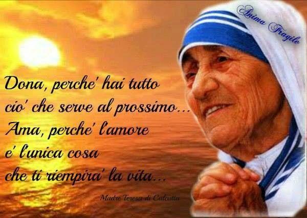 Frasi Auguri Natale Madre Teresa Di Calcutta.Pensieri Frasi Di Madre Teresa Di Calcutta Sulla Vita