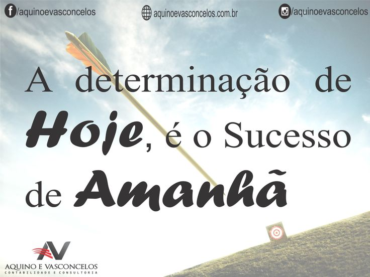 Exito, Sucesso, Motivação, Contabilidade, Empreendedorismo, Aquino e Vasconcelos, Empresas, Contábeis, Empreender, Foco, carreira.