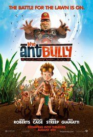The Ant Bully (2006) -  John A. Davis. Ant Bully - Una vita da formica.  (USA).    Warner Bros.