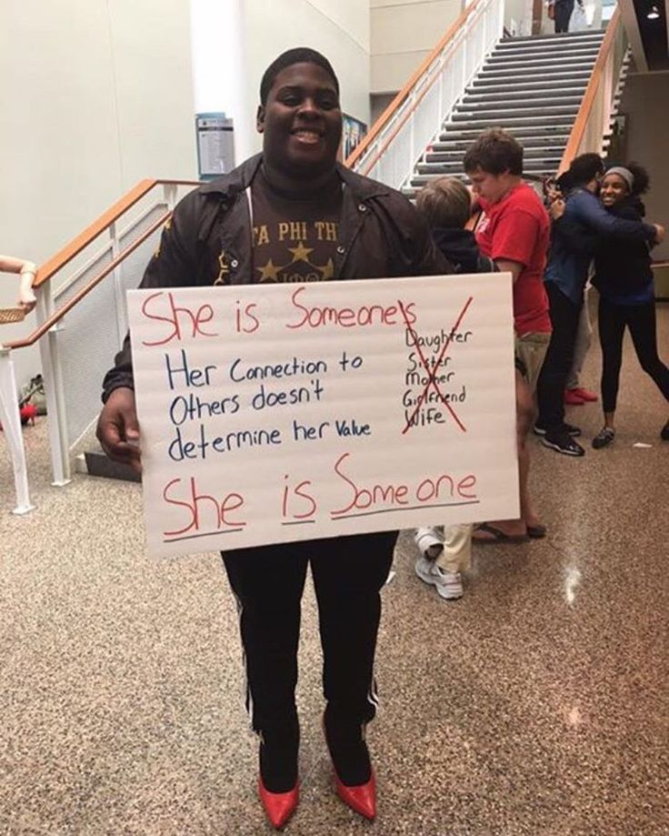 """She is someone. That should be enough. Also look is is literally wearing heels. He has walked a mile in """"her shoes"""". THIS IS AWESOME!!!"""