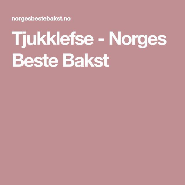 Tjukklefse - Norges Beste Bakst