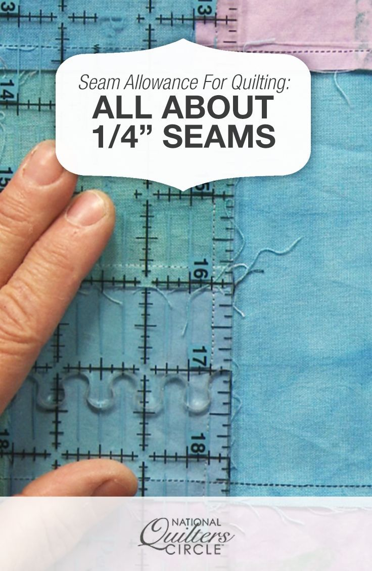 "Seam Allowance for Quilting: All About ¼"" Seams 