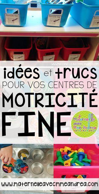 Idées et trucs pour vos centres de motricité fine!