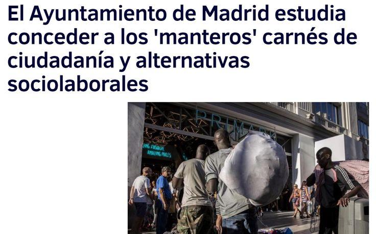 El Ayuntamiento de Madrid ha dado un giro de 180 grados en su gestión de la venta ambulante callejera. Si el lunes 29 ELMUNDO desvelaba el plan integral de la Policía Municipal contra los manteros, ayer el Consistorio anunció su «aplazamiento» - El Mundo 5/9/16