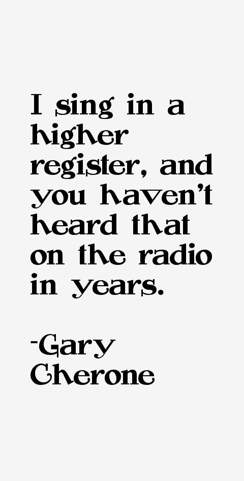 Gary Cherone Quotes & Sayings (Page 2)