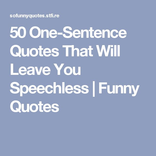 Quotes About Being Speechless: 1000+ Speechless Quotes On Pinterest