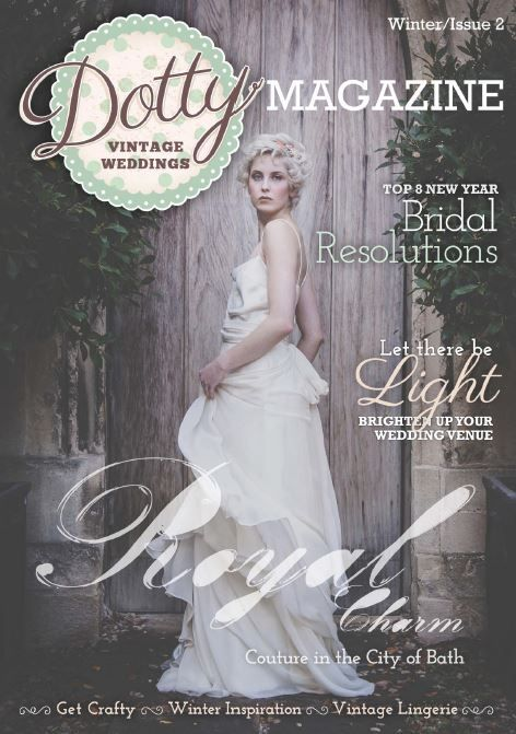 Front Cover of Dotty Magazine Issue Two featuring Jessica Charleston Wedding Dress - image by www.andrea-pennington.com