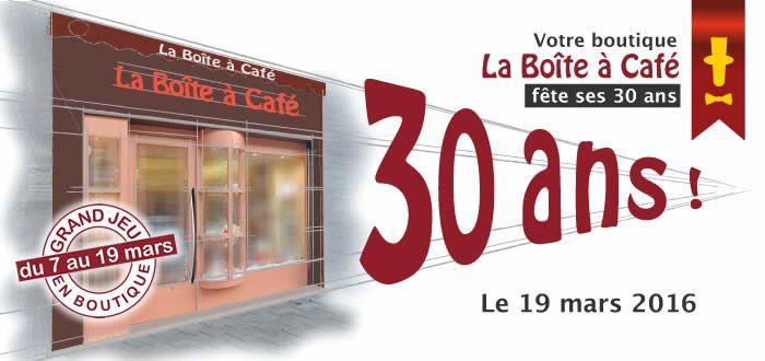 Votre boutique La Boîte à Café de Valenciennes fête ses 30 ans