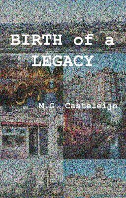 Birth of a Legacy #wattpad #science-fiction