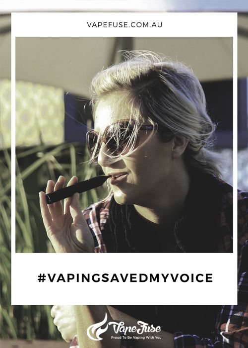 #vapingsavedmyvoice. Start Vaping and You Can Say This Too!