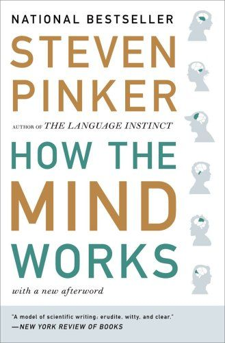 How the minds works - Steven Pinker