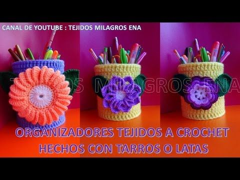 Organizadores hechos de tarros y tejidos a crochet con aplicaciones de flores - YouTube
