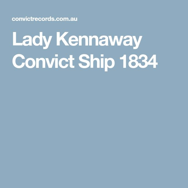 Lady Kennaway Convict Ship 1834