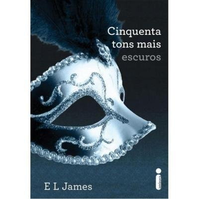 Livro Cinquenta Tons Mais Escuros - http://batecabeca.com.br/livro-cinquenta-tons-mais-escuros.html