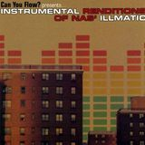 Can You Flow Instrumental Renditions of Nas's Illmatic [CD]