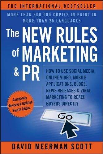 The New Rules of Marketing & PR: How to Use Social Media, Online Video, Mobile Applications, Blogs, News Releases, and Viral Marketing to Reach Buyers Directly by David Meerman Scott, http://www.amazon.com.au/dp/B00DDQTKHM/ref=cm_sw_r_pi_dp_gvqdwb1ZTHE2Z