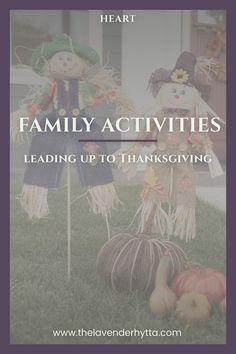 Thanksgiving | Tips | Parenting | Kids | Education | Family| Family Activities| Family Fun | Family Time via /lavenderhytta/