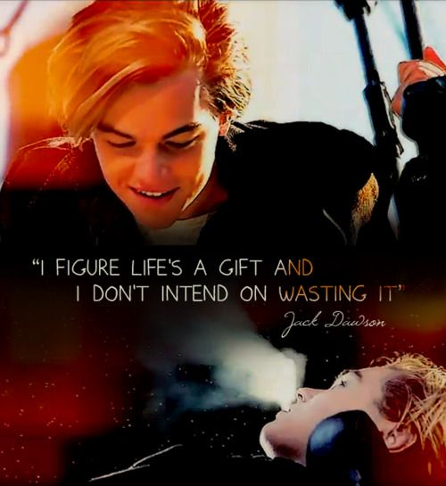 ok, i will stop with the titanic stuff. but this is my favorite man and favorite quote of all time