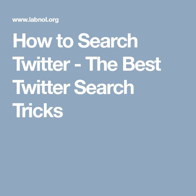 How to Search Twitter - The Best Twitter Search Tricks