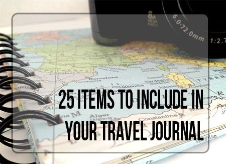 """""""25 Items to Include in Your Travel Journal""""  Read more from http://vintagepagedesigns.com"""