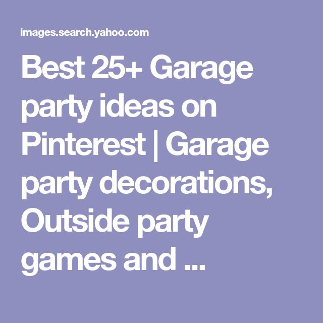 Best 25 Garage Conversions Ideas On Pinterest: Best 25+ Garage Party Decorations Ideas On Pinterest
