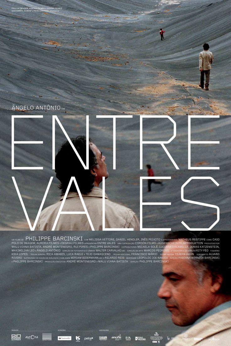 Entre Vales (2012) Confira a nossa crítica: http://entrelinhablog.com.br/entre-vales-as-rupturas-da-vida/