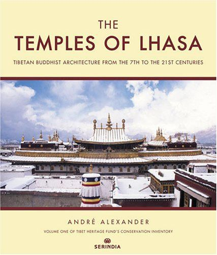 The Temples of Lhasa Tibetan Buddhist Architecture from the 7th to the 21st Centuries Tibet Heritage Funds Conservation Inventory Tibet Heritage Fund Conservation Inventory ** Learn more by visiting the image link.