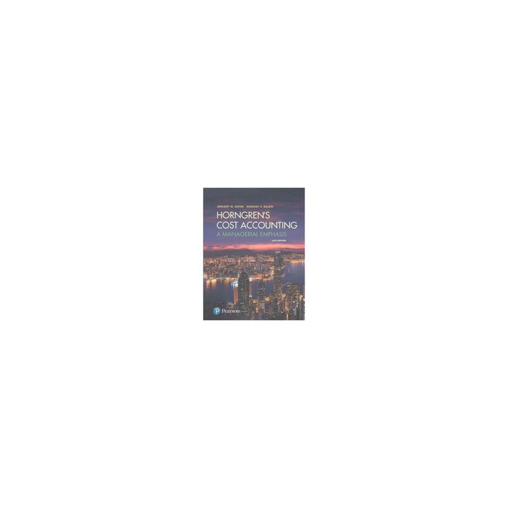 cost accounting a managerial emphasis solutions manual pdf