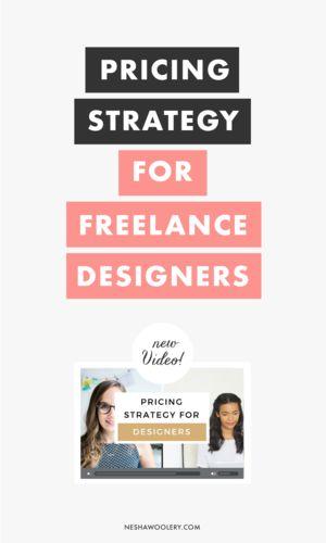 Pricing Strategy For Freelance Designers // Nesha Woolery