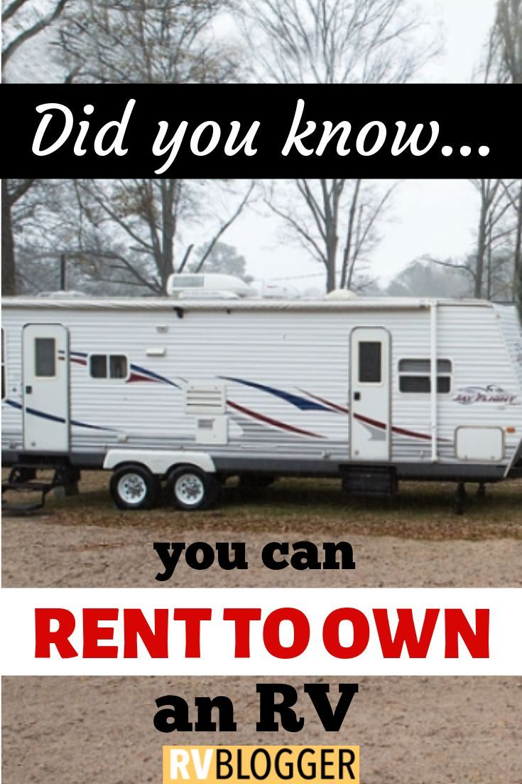 Rv Rent To Own >> 11 Smart Reasons To Rent To Own An Rv Rv Tips Rv Rental Rv