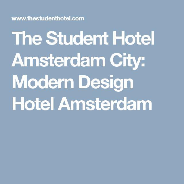 The Student Hotel Amsterdam City: Modern Design Hotel Amsterdam