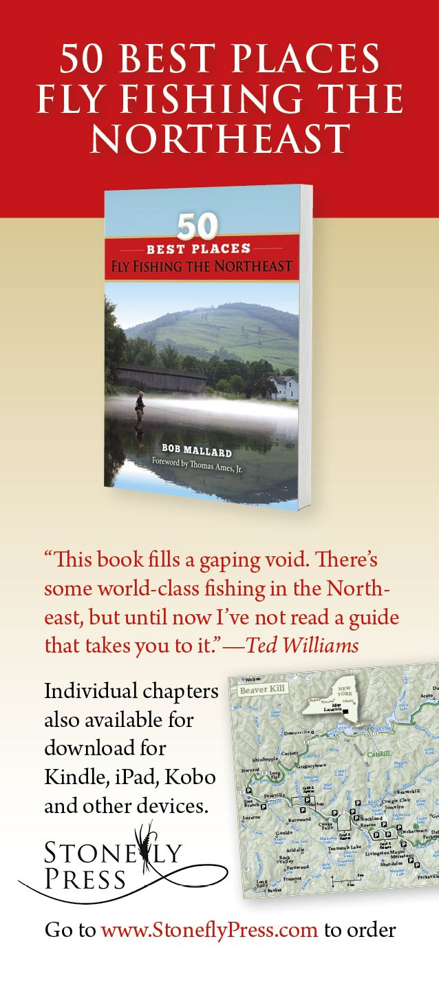 50 best places fly fishing the northeast by bob mallard for Best fly fishing books