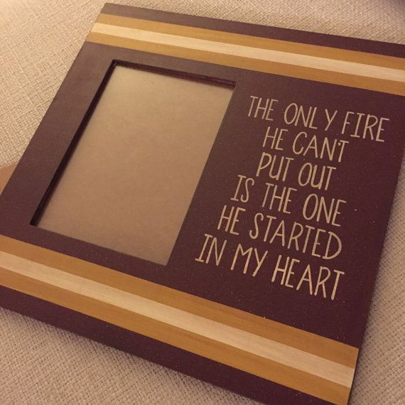Firefighter Quote - 12x12 Wood Frame, 5x7 Photo, Picture Frame, Firefighter Home Decor, Firefighter Support