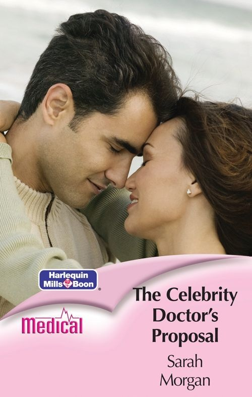 Mills & Boon : The Celebrity Doctor's Proposal (Medical S.): Sarah Morgan: Amazon.com: Kindle Store