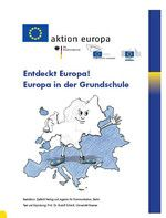 Arbeitsblätter: Entdeckt Europa-Europa in der Grundschule