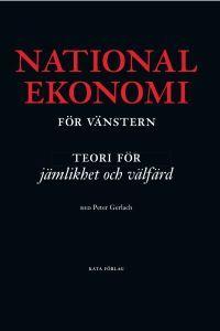 http://www.adlibris.com/se/product.aspx?isbn=9186601016 | Titel: Nationalekonomi för vänster : teorier för jämlikhet och välfärd - Författare:  - ISBN: 9186601016 - Pris: 147 kr