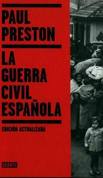La guerra civil espanola/ The Spanish Civil War