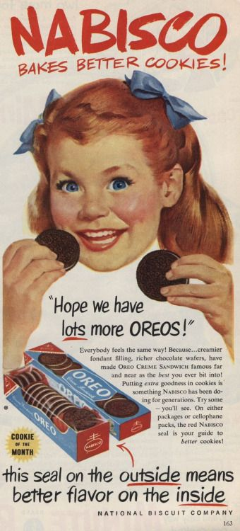 Advertising Pics, Oreo cookie ad from 1952 Source:...