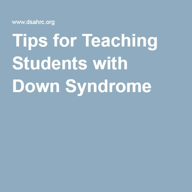 Tips for Teaching Students with Down Syndrome