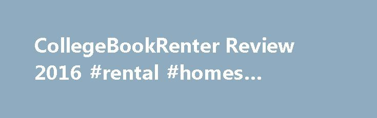 CollegeBookRenter Review 2016 #rental #homes #apartments http://rental.nef2.com/collegebookrenter-review-2016-rental-homes-apartments/  #college book rentals # CollegeBookRenter Review Specifications When considering textbook rentals online. CollegeBookRenter is a good choice. Its selection isn t as wide as the best textbook rental services out there, but it has an easy-to-use website and good community features. Students can rent, buy and sell textbooks online from CollegeBookRenter. The…