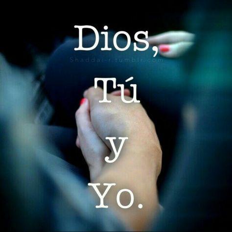 Dios Tu Y Yo.  Nadie más te Amo esposo... E❤J